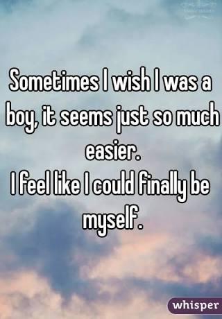 I Wish I Were A Boy